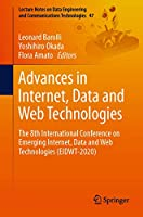 Advances in Internet, Data and Web Technologies: The 8th International Conference on Emerging Internet, Data and Web Technologies (EIDWT-2020) (Lecture Notes on Data Engineering and Communications Technologies)