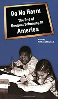 Do No Harm: The End of Unequal Schooling in America