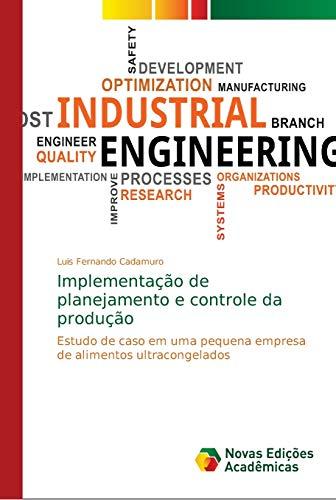 Implementação de planejamento e controle da produção