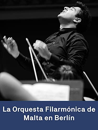 La Orquesta Filarmónica de Malta en Berlín