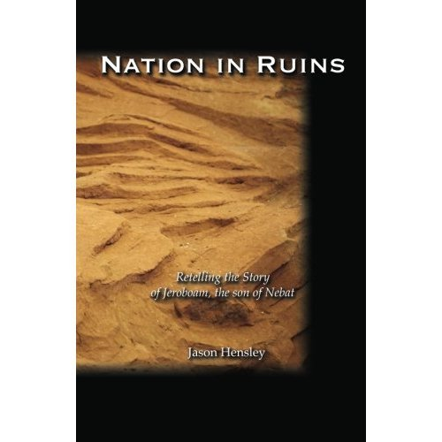 Nation in Ruins-Telling the Story of Jeroboam (English Edition)