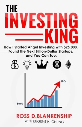 The Investing King How I started angel investing with 25 000 found the next billion dollar startups product image