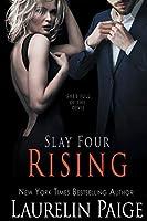 Rising (Slay Quartet)