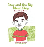 Joey and the Big, Mean Dog: Inspired by Les Brown