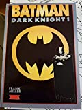 Dark knight (Batman .)