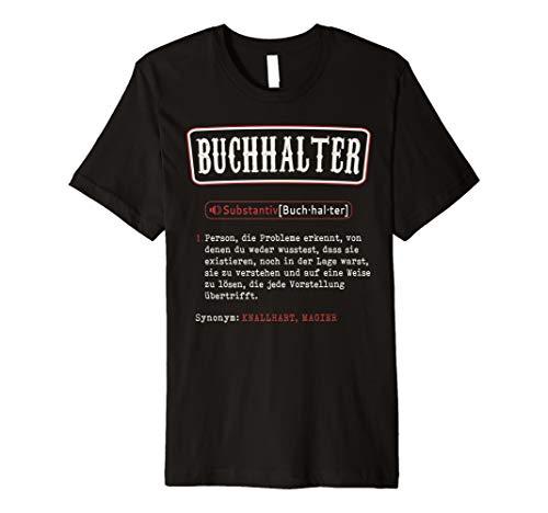 Buchhalter T-Shirt. Lustige Buchhalter Wörterbuch Definition
