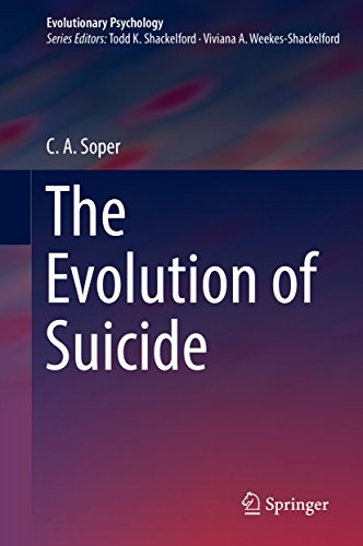 The Evolution of Suicide (Evolutionary Psychology)