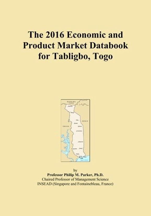 プラスチック封建証明The 2016 Economic and Product Market Databook for Tabligbo, Togo