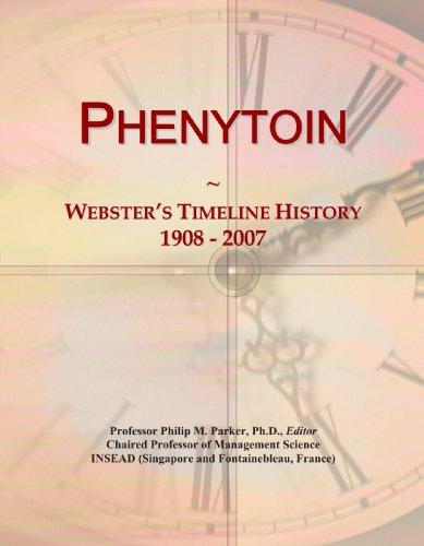 Phenytoin: Webster's Timeline History, 1908 - 2007