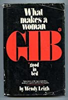 What Makes a Woman Good in Bed 0891100121 Book Cover