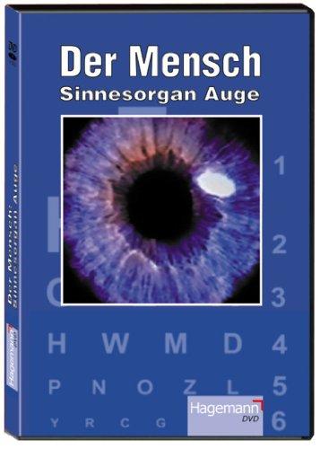 Der Mensch: Sinnesorgan Auge / Der Lehrfilm auf DVD (mit 20 Min. Spieldauer) Zielgruppe: ab 8. Schuljahr. Menschenkunde
