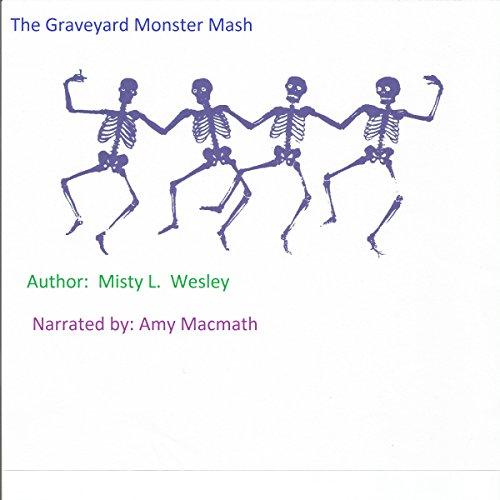 The Graveyard Monster Mash audiobook cover art