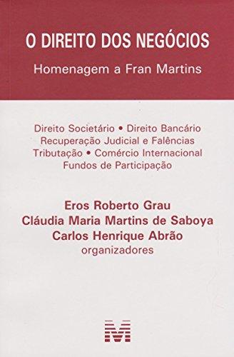 O direito dos negócios - 1 ed./2016: Homenagem a Fran Martins