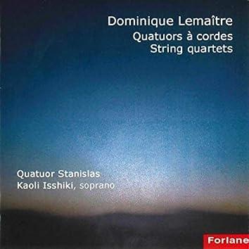 Dominique Lemaître - Quatuors à cordes