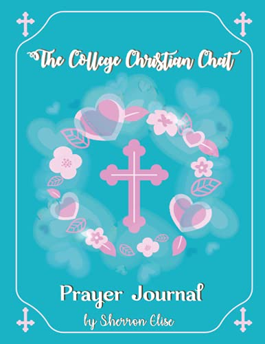 The College Christian Chat Prayer Journal