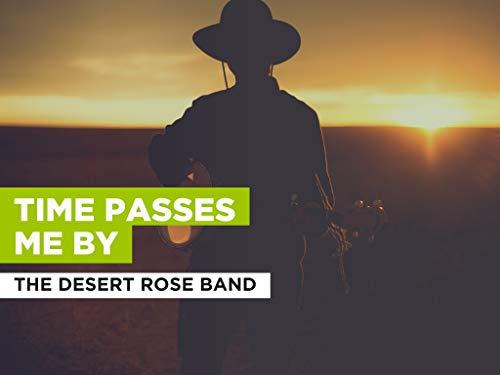Time Passes Me By al estilo de The Desert Rose Band