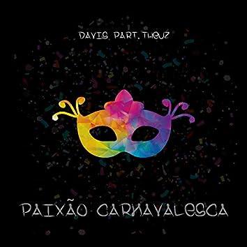 Paixão Carnavalesca