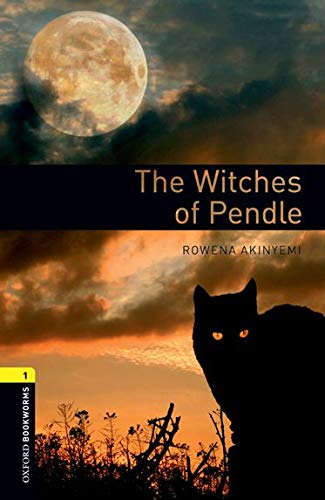 The Witches of Pendle (Oxford Bookworms Library, Stage 1)の詳細を見る