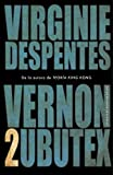 Vernon Subutex 2 - LITERATURA RANDOM HOUSE - 11/04/2019
