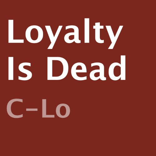 Loyalty Is Dead audiobook cover art