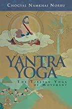 Yantra Yoga : The Tibetan Yoga of Movement: A Stainless Mirror of Jewels: A Commentary on Vairocana's the Union of the Sun and Moon (Paperback)--by Namkhai Norbu [2008 Edition]