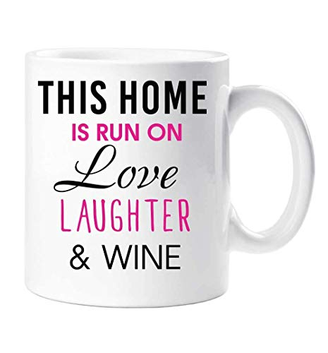 WTOMUG Ceramic Coffee Mug for Women and Men Wine Mug This Home Is Run On Love Laughter And Wine New Home Girlfriend Friend Cup Present White Novelty Cup Christmas Gifts 11 oz