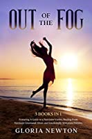 Out of the Fog: 3 Books in 1: A Guide to a Narcissist Victim, Healing From Narcissist Emotional Abuse and Emotionally Immature Parents