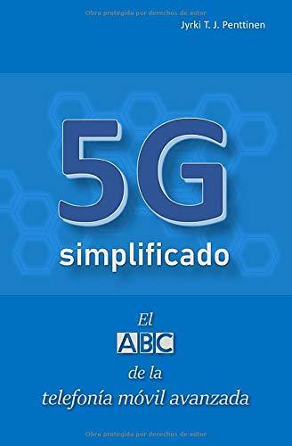 5G simplificado: El ABC de la telefonía móvil avanzada