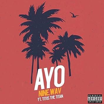 Ayo (feat. Titus the Titan)