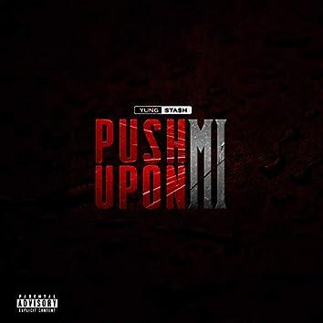 Push Upon Mi