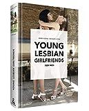 Young lesbian girlfriends for men. Ediz. illustrata