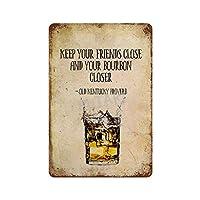 ウイスキーは友達を近づけます さびた錫のサインヴィンテージアルミニウムプラークアートポスター装飾面白い鉄の絵の個性安全標識警告アニメゲームフィルムバースクールカフェ40cm*30