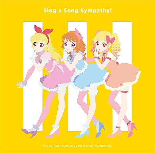 【Amazon.co.jp限定】TVアニメ/データカードダス『アイカツオンパレード!』挿入歌シングル「Sing a Song Sympathy!」(デカジャケット付)