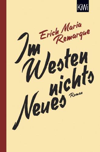 Im Westen nichts Neues: Roman. Ohne Material.