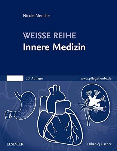 Innere Medizin: WEISSE REIHE
