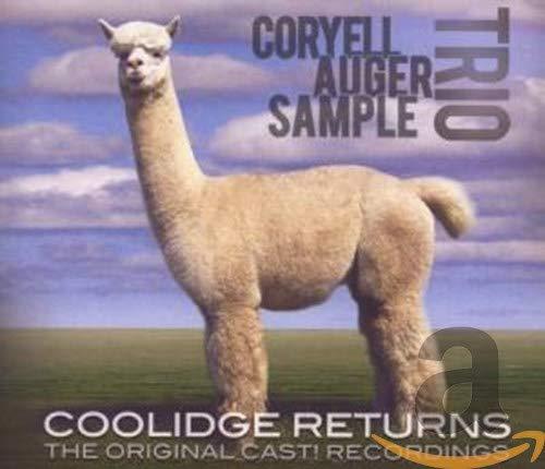 Coryell Auger Sample Trio: Coolidge Returns: The original Cast! Recordings (Audio CD)