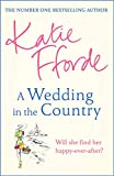 A Wedding in the Country: From the #1 bestselling author of uplifting feel-good fiction (English Edition)