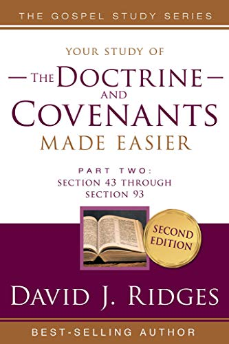 Doctrine and Covenants Made Easier Part Two: Section 43 Through Section 93 (English Edition)