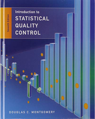 Compare Textbook Prices for Statistical Quality Control 7 Edition ISBN 9781118146811 by Montgomery, Douglas C.