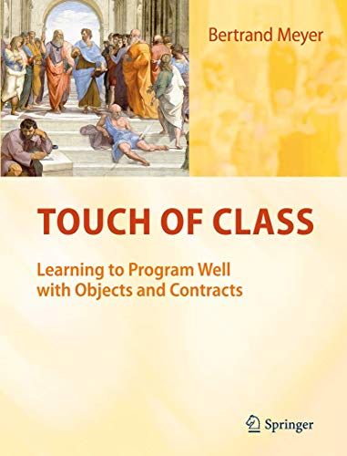 Touch of Class: Learning to Program Well with Objects and Contractsの詳細を見る