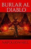 BURLAR AL DIABLO: (Spanish Edition)
