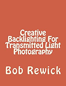 Creative Backlighting For Transmitted Light Photography