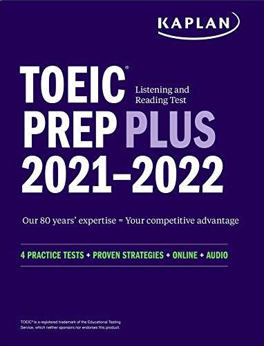 TOEIC Listening and Reading Test Prep Plus: Second Edition (Kaplan Test Prep)