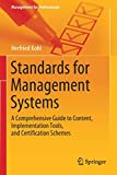 Standards for Management Systems: A Comprehensive Guide to Content, Implementation Tools, and Certification Schemes