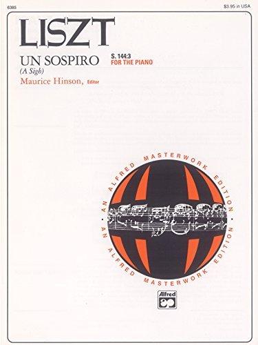 By Franz Liszt Un sospiro, S. 144:3 (from Trois...