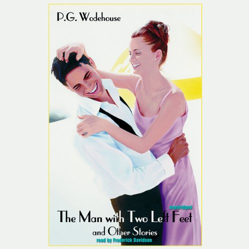 The Man with Two Left Feet and Other Stories audiobook cover art