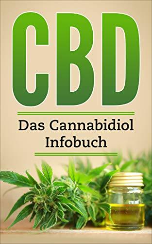 CBD - Das Cannabidiol Infobuch: CBD bei...