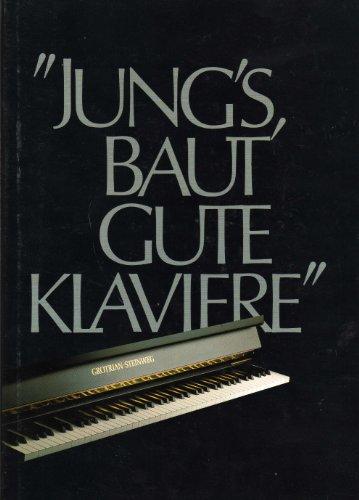 Jung's, baut gute Klaviere. Grotrian-Steinweg. Pianoforte-Fabrikanten.