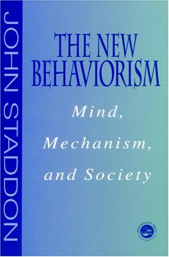 New Behaviorism: Mind, Mechanism and Society