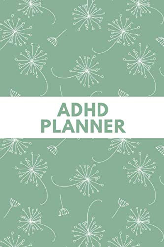 ADHD Planner: The Ultimate ADHD Journal - Keep Track Of Changes In Your Child's Behavior Or Reacti